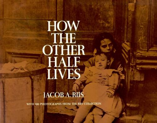 4. How the Other Half Lives