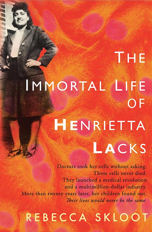 42. The Immortal Life of Henrietta Lacks